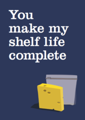 25356_you_make_my_shelf_life_complete